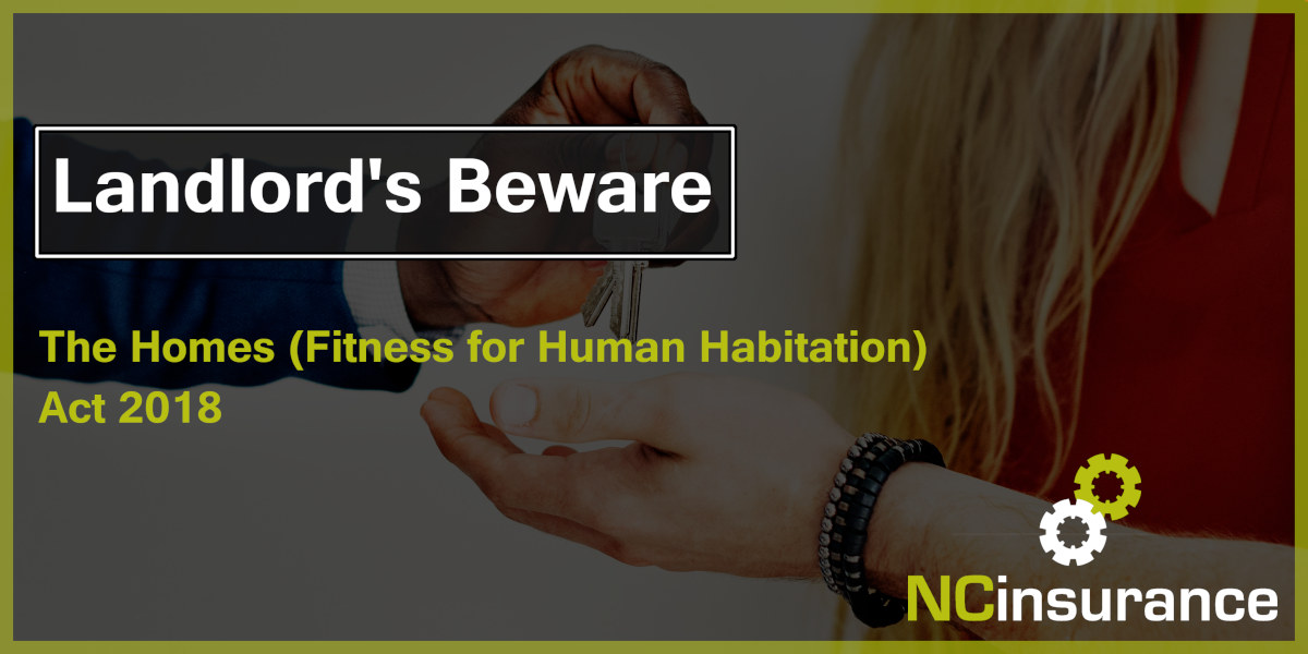 Landlords Beware: The Homes (Fitness for Human Habitation) Act